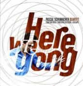 Pascal Schumacher: Here we Gong - Plak