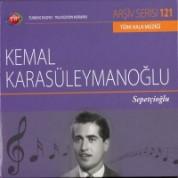 Kemal Karasüleymanoğlu: Sepetçioğlu - CD