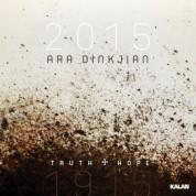 Ara Dinkjian: 1915 – 2015 / Hakikat & Umut - CD