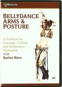Rachel Brice: Belly Dance By Bellydance - Arms And Posture - DVD